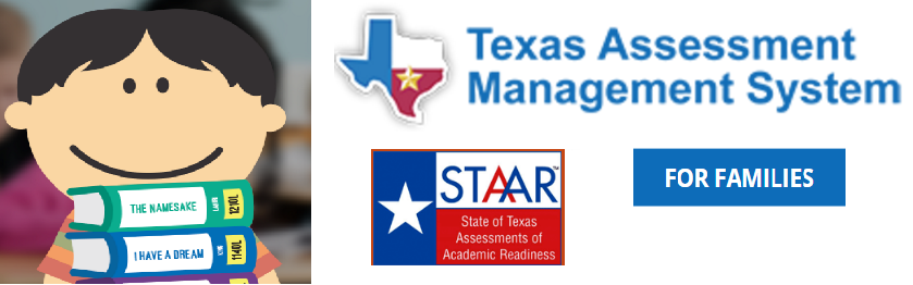 Texas Assessment Management System - STAAR for Families
